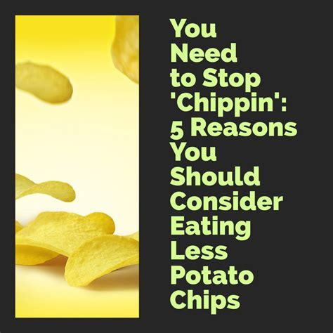 why potato chips are bad for you and may be addictive