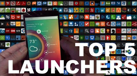 launchers for android free updated list of top 5 best android launcher january 2018