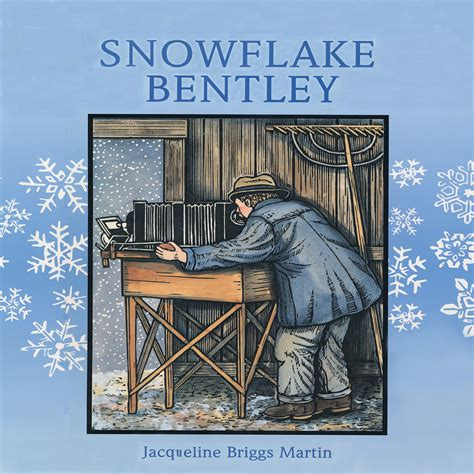 snowflake bentley book snowflake bentley audiobook listen instantly