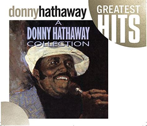 donny hathaway a song for you mp3 donny hathaway download a donny hathaway collection