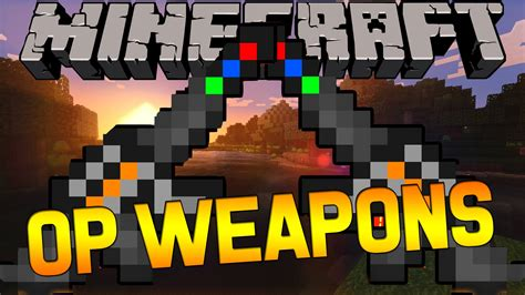 mod in minecraft youtube minecraft overpowered weapons mod 1 8 admin weapons mod