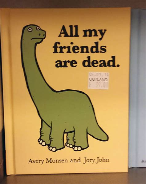 and all friends books all my friends are dead bored panda