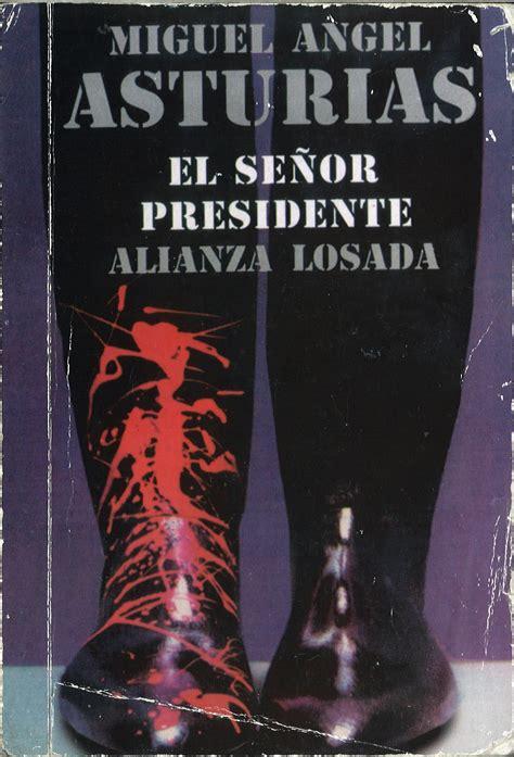 el senor presidente 0689705212 161 a leer el se 241 or presidente luis figueroa carpe diem