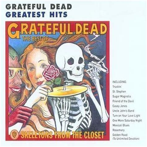 Grateful Dead Best Of Skeletons From The Closet by