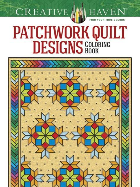 Patchwork And Quilting Books - creative patchwork quilt designs coloring book by