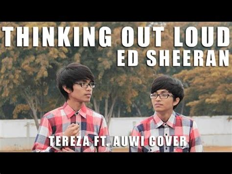 ed sheeran indonesia thinking out loud ed sheeran cover by tereza alwi