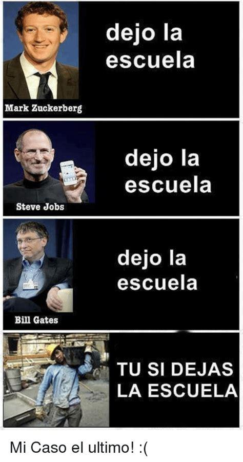Bill Gates And Steve Jobs Meme - mark zuckerberg steve jobs bill gates dejo la escuela dejo
