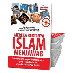 Buku Anda Bertanya Islam Menjawab Best Seller buku mereka bertanya islam menjawab