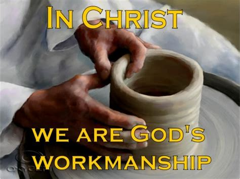 reflections from the the handiwork of god in every day books 4 27 14 ephesians 2 8 10 god created each of us for