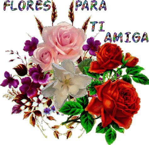 imagenes de flores para una amiga especial flores para una amiga especial images
