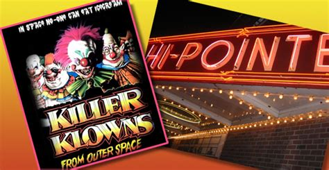 My Evening At The Grindhouse by Killer Klowns From Outer Space At The Hi Pointe This