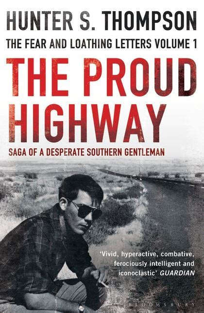 the proud highway rejacketed hunter s thompson