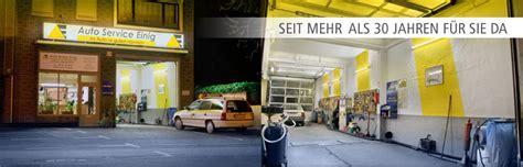 Auto M Ller M Lheim by Auto Service Einig Ihr Kfz Profi In M Lheim An Der Ruhr