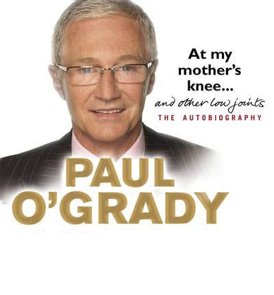paul o grady s country books at my s knee and other low joints paul o