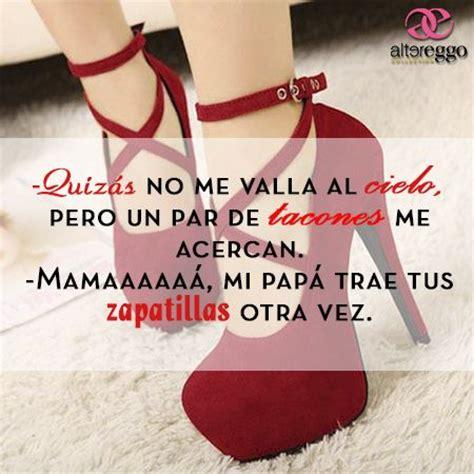 Imagenes De Zapatillas De Tacon Con Frases De Amor | frases tacones zapatillas cielo mastacones