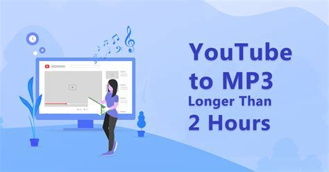 Step by Step Guide   Convert YouTube to MP3 Longer than 2