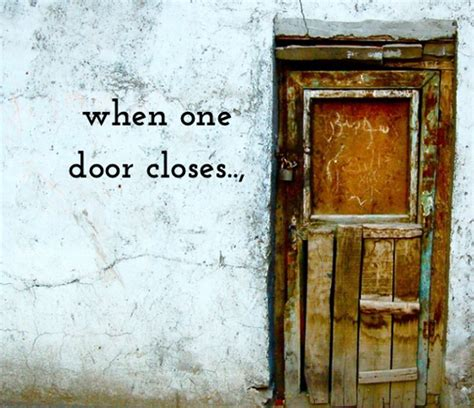 When A Door Closes by When One Door Closes