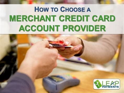 credit credit service provider how to choose a merchant credit card account provider