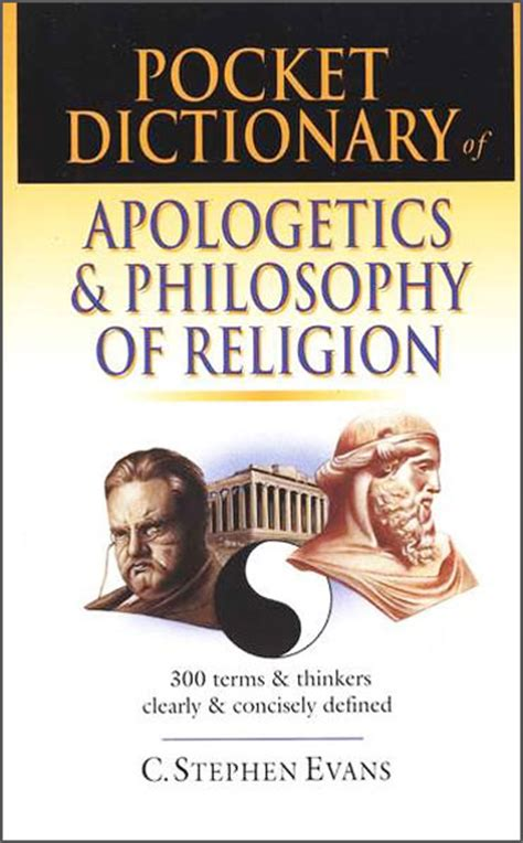philosophy and the study of religions schilbrack kevin wiley blackwell libro hoepli it pocket dictionary of apologetics and philosophy of religion by c stephan evans for the bible