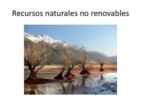 imagenes recursos naturales no renovables recursos naturales no renovables