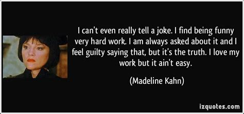 i am tough and sometimes i tell it madeline kahn quotes quotesgram