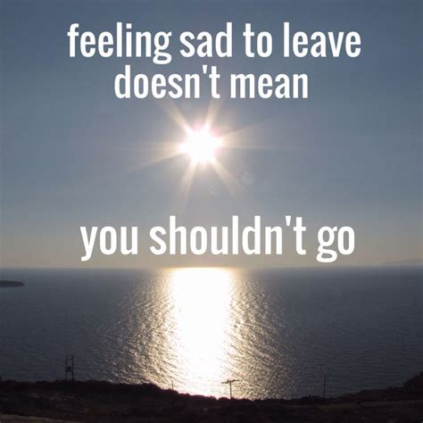 Quotes Heading Home Best 25 Mixed Emotions Ideas On Mixed