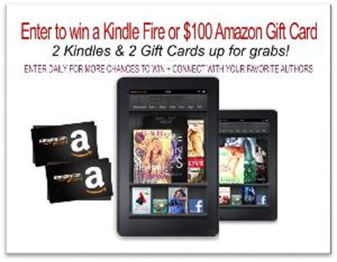 Kindle Fire Gift Cards - contest win a 100 amazon gift card or kindle fire 4 winners