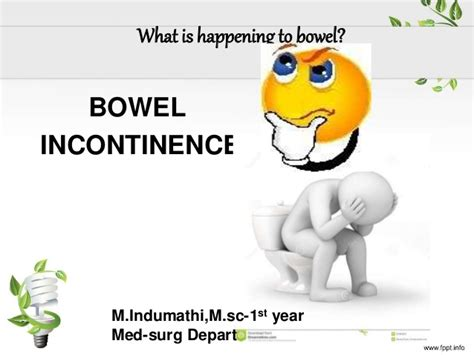 Stool Incontinence by Bowel Incontinence