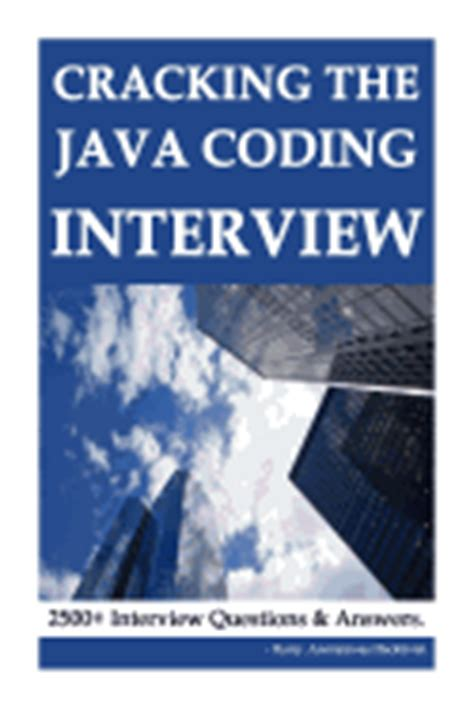 the big book of coding interviews in java 3rd edition answers to the best programming questions on data structures and algorithms books cracking the java coding hacktivist harry