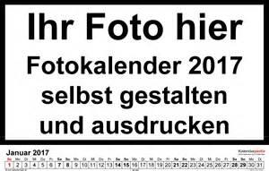 Kalender 2018 Zum Ausdrucken Und Gestalten Fotokalender 2017 Als Word Vorlagen Zum Ausdrucken Kostenlos