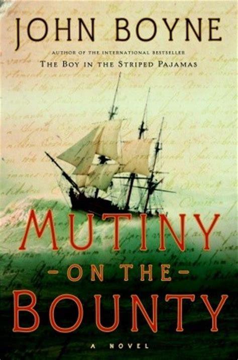 mutiny   bounty  john boyne reviews discussion