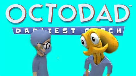 octodad dadliest catch co op mode part 2 father and son ps4 octodad dadliest catch co op part 11 dad nurse