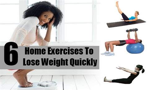 top 6 home exercises to lose weight quickly tips