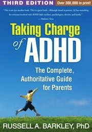 taking charge of adhd third edition the complete authoritative guide for parents 20 add adhd books and documentaries you should read and