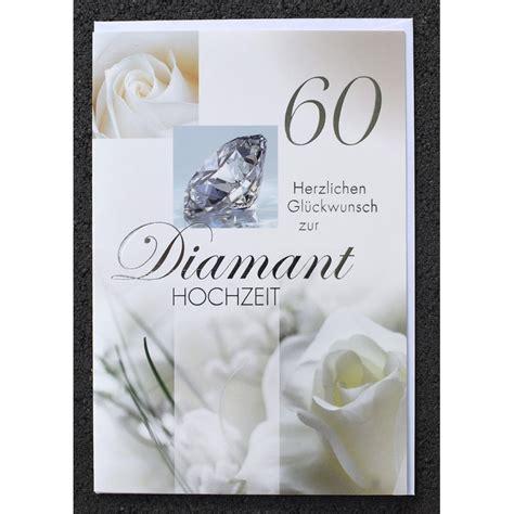 Hochzeit 60 Jahre gl 252 ckwunschkarte diamanthochzeit 60 jahre hochzeitstag