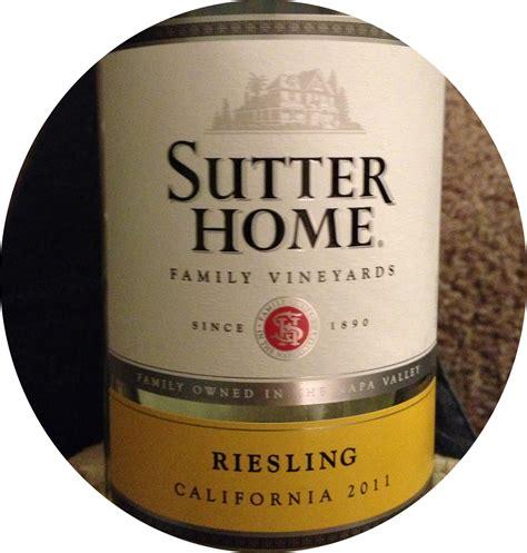 jenn s wine tasting sutter home riesling 2011