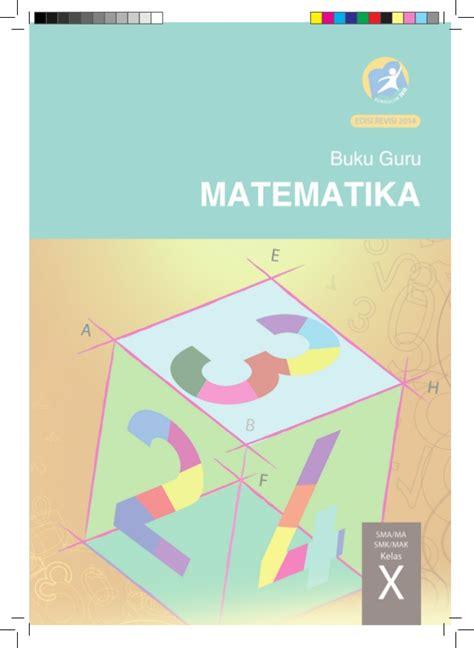 Buku Guru Matematika Smama Kelas X K 13 Revisi buku guru matematika sma kelas x kurikulum 2013 blogerkupang