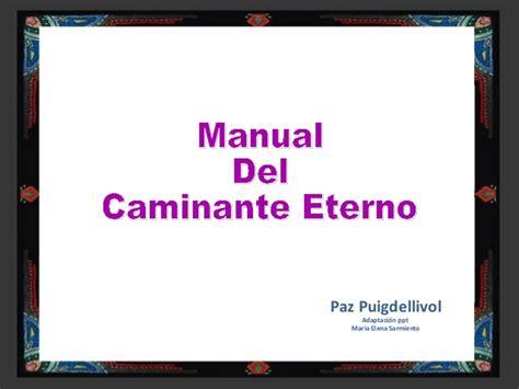 manual de liberacion y 1621368521 01 manual del caminante eterno despertar y liberacion