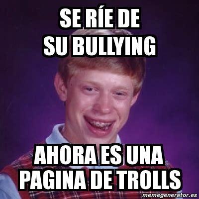 Memes De Bullying - meme bad luck brian se r 237 e de su bullying ahora es una