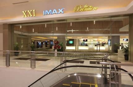 cinema 21 ciputra bioskop tunjungan 5 imax cinema 21
