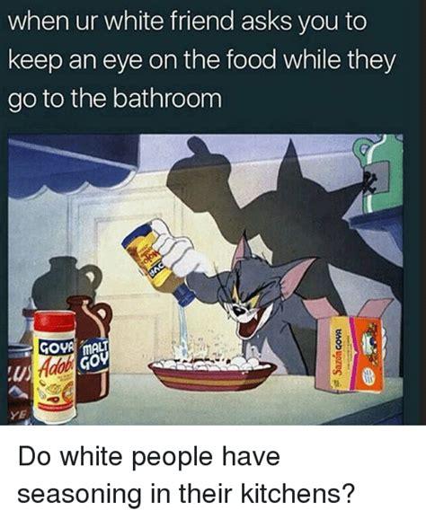 where do they go to the bathroom on survivor 25 best memes about keep an eye on keep an eye on memes