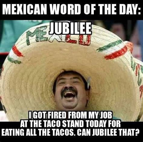 Funny Memes Of The Day - 18 funny mexican word of the day memes memes
