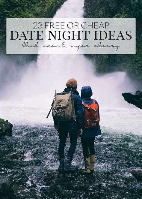 9 Date Ideas When Youre On A Budget by 23 Inexpensive Date Ideas That Aren T Cheesy