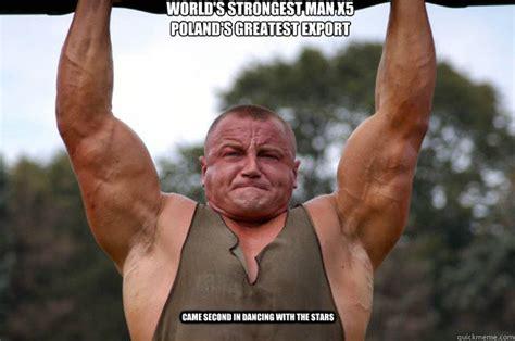 Strong Man Meme - world 39 s strongest man meme