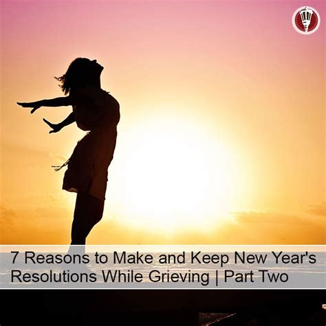 7 New Years Resolutions I Now To Keep by 8 Best Supporting A Grieving Person Images On