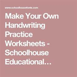 Make Your Own Handwriting Worksheets by 17 Best Images About Cursive Writing On