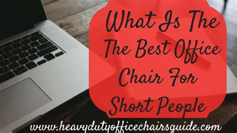 best desk for short person petite office chair with regard to best chairs for short