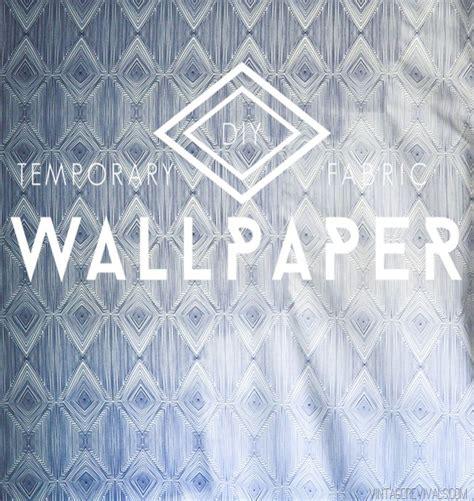 temporary fabric wallpaper tutorial heather handmade diy temporary fabric wallpaper temporary wallpaper