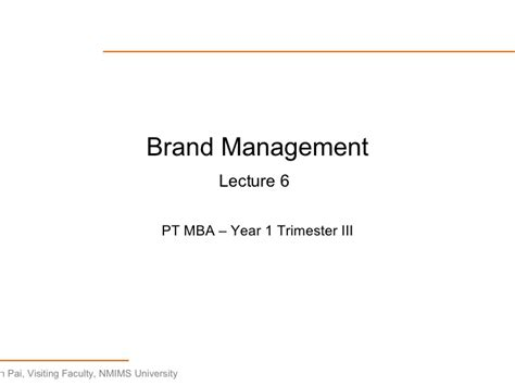 Brand Management Mba Notes by Lecture 6 Brand Management