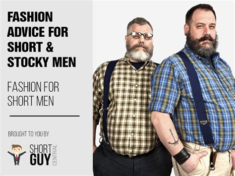 fashion for stocky men fashion advice for short and stocky men short guy central